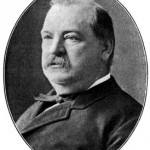 Happy Birthday Grover Cleveland – Great Quotes for Today